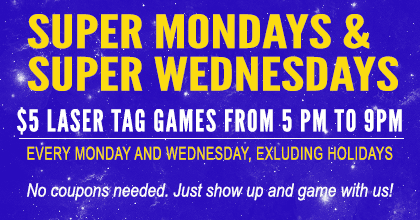 $5 laser tag games from 5 to 9 pm