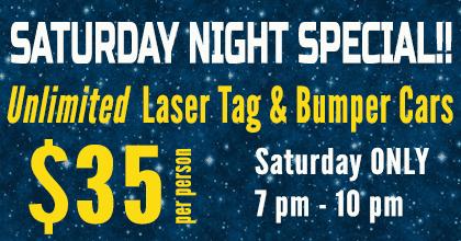 Saturday Night Special - Unlimited Laser tag & Bumper Cars 7 pm - 10pm - $35/person